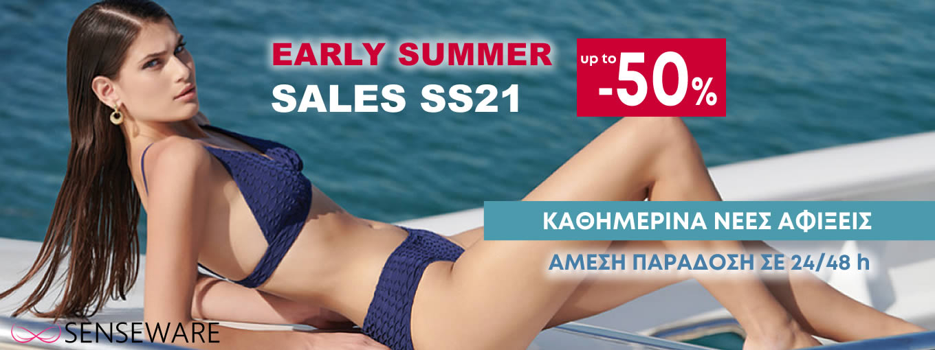 EARLY SUMMER SALES SS21